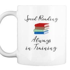 Speed Reading, Always in Training