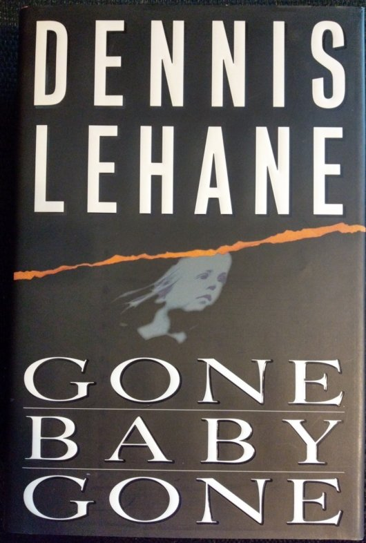 Gone Baby Gone - Dennis Lehane