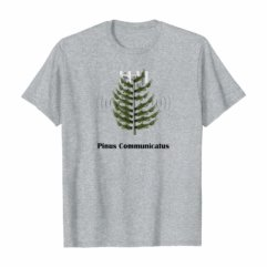 Pinus Communicatus - cell phone tower shirt design