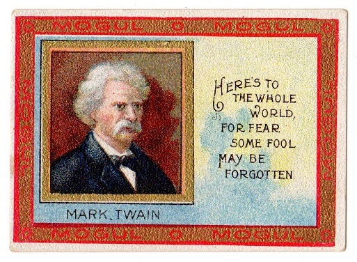 Mogul Mark Twain Quote Heroes To The Whole World