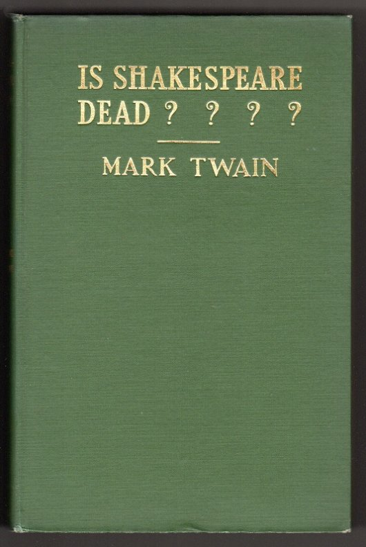 Mark Twain - Is Shakespeare Dead