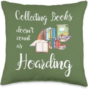 Collecting Books Doesn't Count as Hoarding Pillow